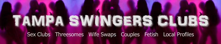 Tampa Swinger Clubs
